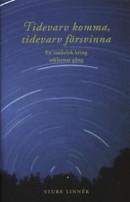 Book Cover: Tidevarv komma, tidevarv försvinna - en tankelek kring seklernas gång